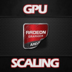 Amd Gpu Scaling Graphics Driver – What It Is & What It Is For?